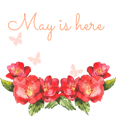 May is here!